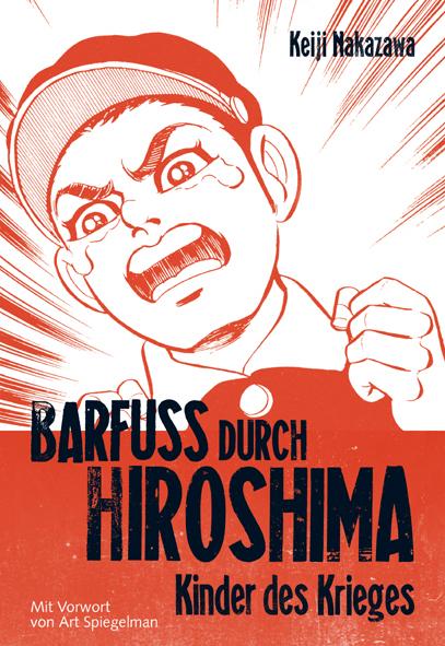 Barfuss durch Hiroshima 1 - Das Cover