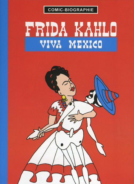 Frida Kahlo - Viva Mexico - Das Cover