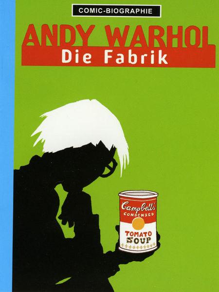Andy Warhol - Die Fabrik - Das Cover
