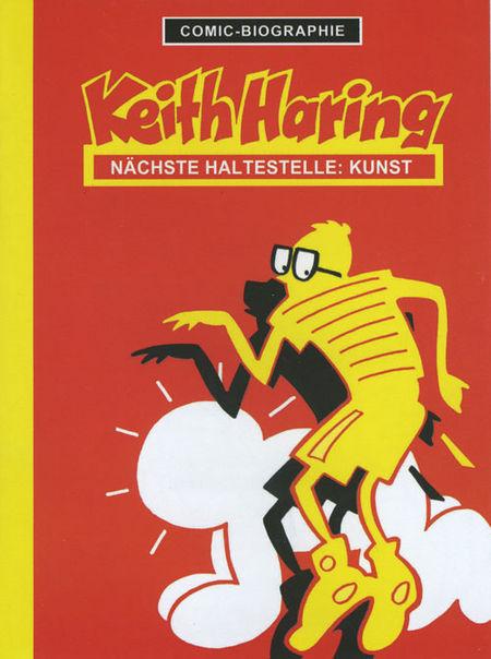 Keith Haring - Nächste Haltestelle: Kunst - Das Cover