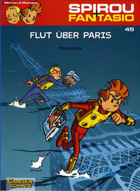 Spirou + Fantasio 45: Flut über Paris - Das Cover