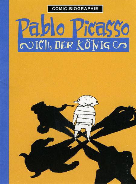 Pablo Picasso: Ich, der König - Das Cover