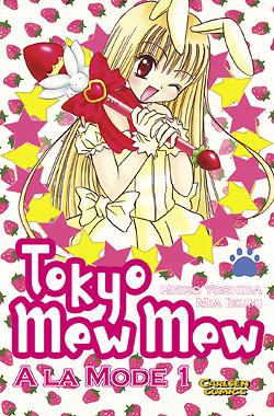 Tokyo Mew Mew à la Mode 1 - Das Cover