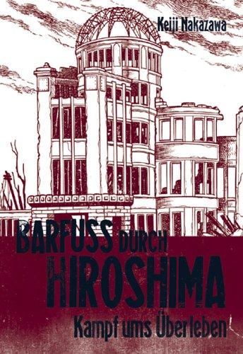 Barfuss durch Hiroshima 3 - Das Cover