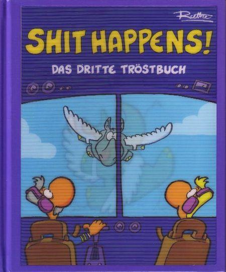 Shit Happens! - Das Dritte Tröstbuch - Das Cover
