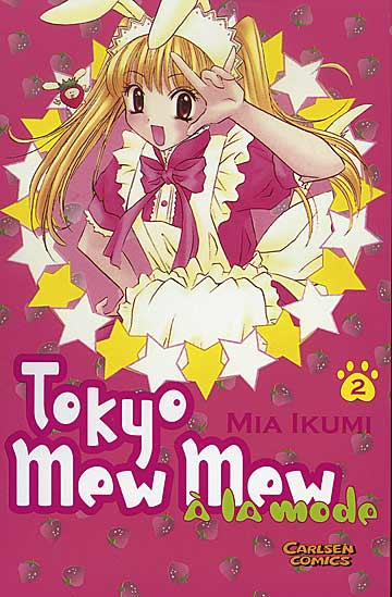 Tokyo Mew Mew à la Mode 2 - Das Cover