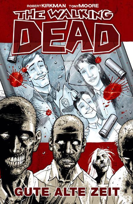 The Walking Dead 1: Gute alte Zeit - Das Cover