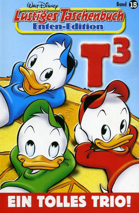 Lustiges Taschenbuch Enten-Edition 15: Ein tolles Trio - Das Cover