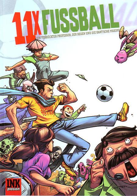 11xFußball, ein verrückter Professor, der Regen und die Kant'sche Maxime - Das Cover