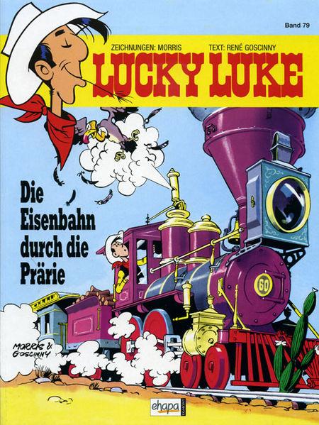 Lucky Luke 79: Die Eisenbahn durch die Prärie - Das Cover