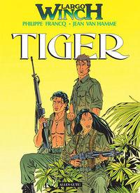 Largo Winch 8: Tiger - Das Cover