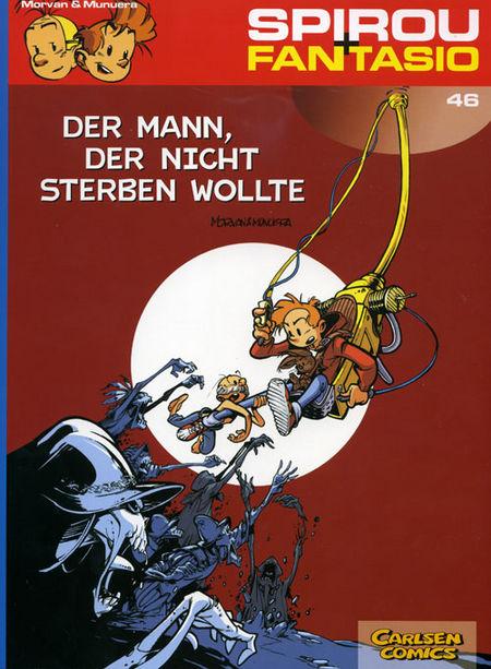 Spirou + Fantasio 46: Der Mann, der nicht sterben wollte - Das Cover
