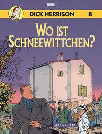 Dick Herrison 8: Wo ist Schneewittchen? - Das Cover