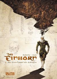 Das Einhorn 1: Der letzte Tempel des Aklepios - Das Cover