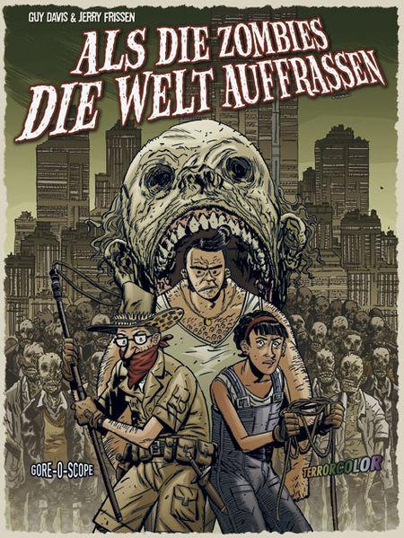 Als die Zombies die Welt auffraßen 1 - Das Cover