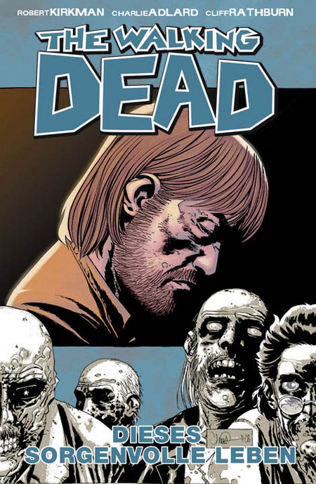 The Walking Dead 6: Dieses sorgenvolle Leben - Das Cover