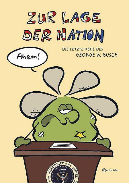 Zur Lage der Nation - Die letzte Rede des George W. Busch - Das Cover