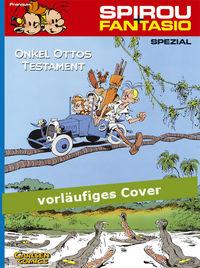 Spirou & Fantasio Spezial 7: Onkel Ottos Testament - Das Cover