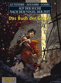 Auf der Suche nach dem Vogel der Zeit 6: Das Buch der Götter - Das Cover