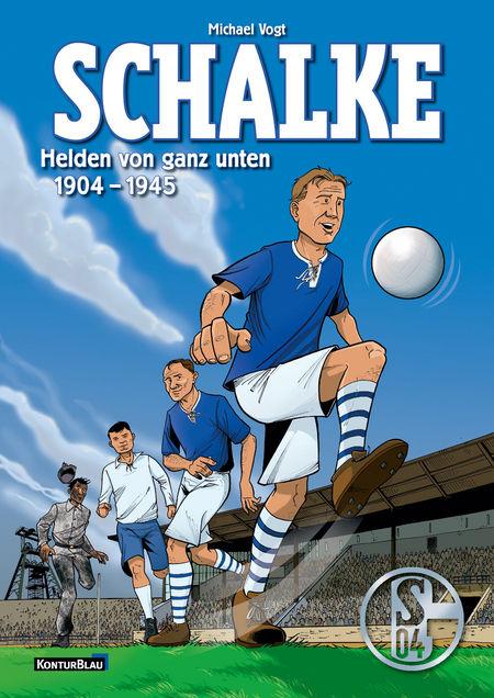 Schalke: Helden von ganz unten - Das Cover