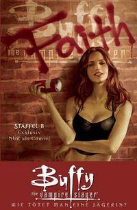 Buffy The Vampire Slayer, 8. Staffel 2: Wie tötet man eine Jägerin? - Das Cover