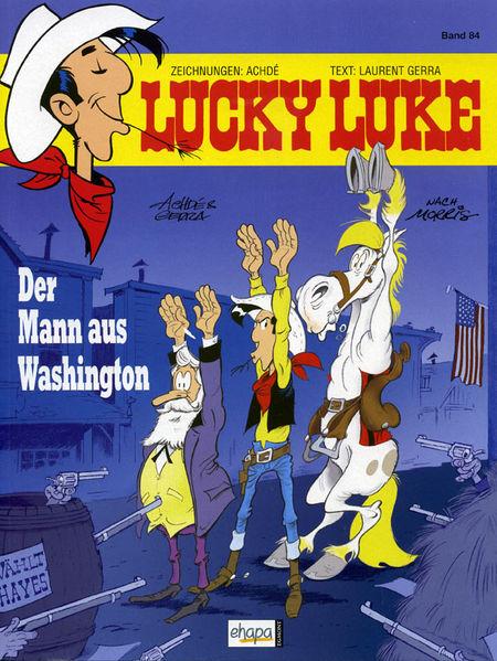 Lucky Luke 84: Der Mann aus Washington - Das Cover