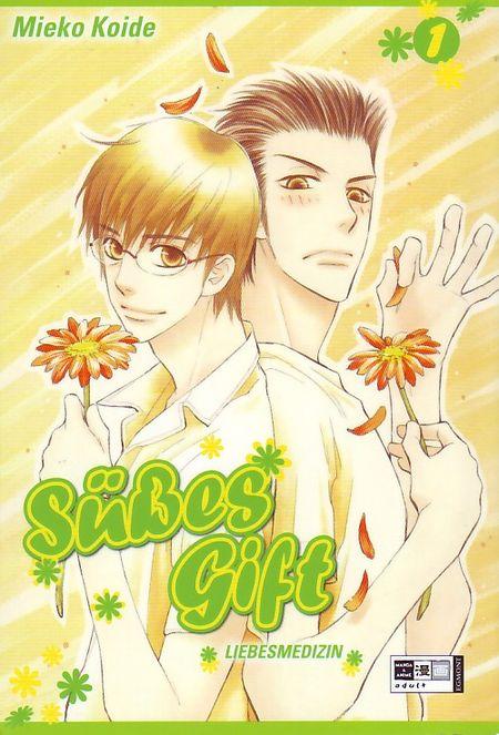 Süßes Gift - Liebesmedizin 1 - Das Cover