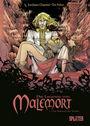 Die Legende von Malemort 5: Die Ankunft des Teufels