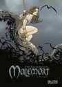Die Legende von Malemort 6: In alle Ewigkeit