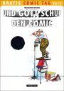 Und Gott schuf den Comic - Gratis Comic Tag 2010