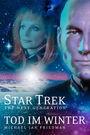 Star Trek TNG 1: Tod im Winter