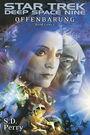 Star Trek - Deep Space Nine: Offenbarung (Buch 1)