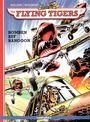 The Flying Tigers 1: Bomben auf Rangoon