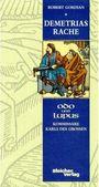 Odo und Lupus 1: Demetrias Rache