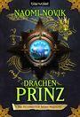 Die Feuerreiter seiner Majestät 02: Drachenprinz