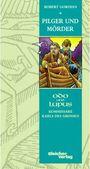 Odo und Lupus 5: Pilger und Mörder