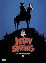 Jerry Spring Gesamtausgabe 1