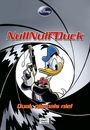 Disney Enthologien 7: Null Null Duck - Quak niemals nie!