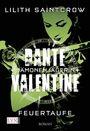 Dante Valentine: Dämonenjägerin 03: Feuertaufe