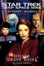 Star Trek - Deep Space Nine: Mission Gamma II - Dieser Graue Geist
