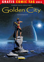 Golden City ? Gratis Comic Tag 2011