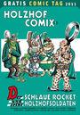 Holzhof Comix 1: Der schlaue Rocket und seine Holzhofsoldaten - Gratis-Comic-Tag 2011