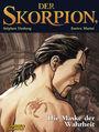 Der Skorpion 9: Die Maske der Wahrheit