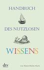 Handbuch des nutzlosen Wissens
