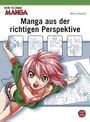 How to draw Manga: Manga aus der richtigen Perspektive