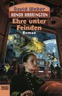 Honor Harrington Band 6: Ehre unter Feinden