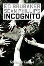 Incognito 2: Schlechter Einfluss
