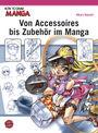 How to draw Manga -  Von Accessoires bis Zubehör im Manga