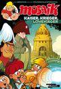 Mosaik: Kaiser, Krieger, Löwenjäger