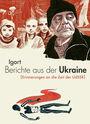 Berichte aus der Ukraine